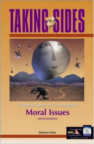 9780072845112: Taking Sides: Clashing Views on Controversial Moral Issues