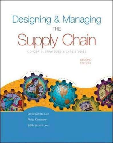 Designing & Managing the Supply Chain: Concepts,: David Simchi-Levi, Philip