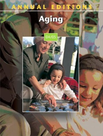 9780072845570: Annual Editions: Aging 04/05