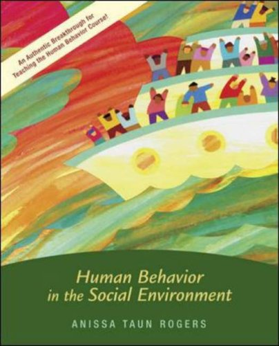 Human Behavior In The Social Environment (New: Anissa Rogers, Rebecca