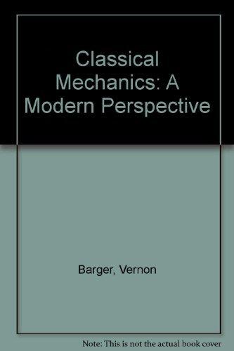 9780072847345: Classical Mechanics: A Modern Perspective