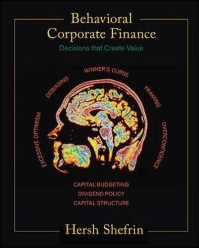 Behavioral Corporate Finance (McGraw-Hill/Irwin Series in Finance,: Shefrin, Hersh