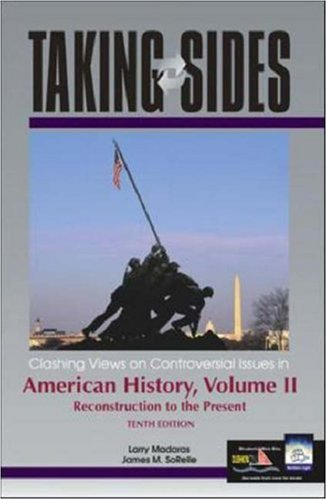 9780072850277: Taking Sides: Clashing Views on Controversial Issues in American History, Volume II