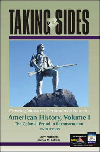 9780072850291: Taking Sides: Clashing Views on Controversial Issues in American History :The Colonial Period to Reconstruction: 1