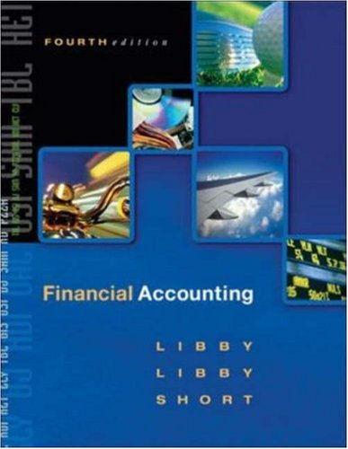 Financial Accounting (Fourth Edition) with CD-Rom: Robert Libby, Patricia