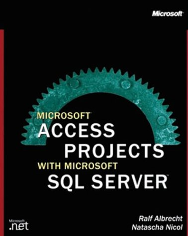 9780072850963: Microsoft Access Projects with Microsoft Sql Server