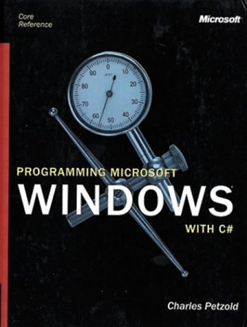 Programming Microsoft Windows with C: Petzold, Charles
