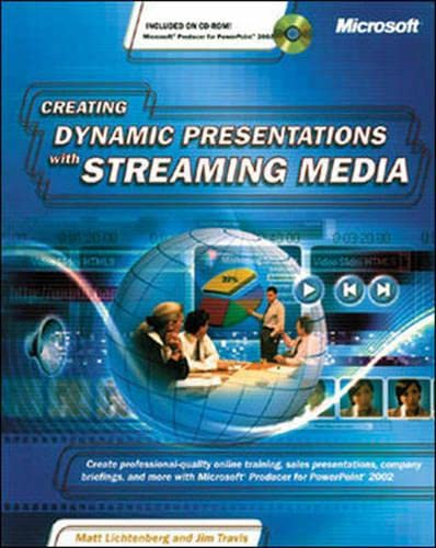 9780072851076: Creating Dynamic Presentations with Streaming Media