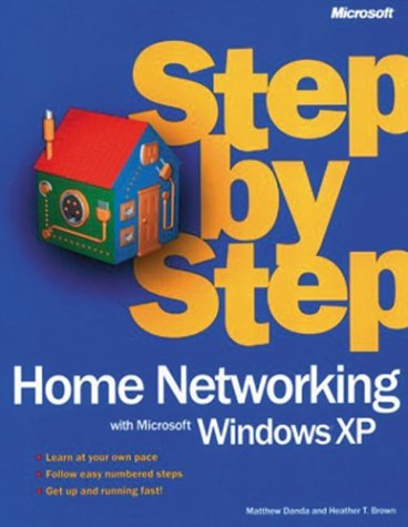9780072851298: Home Networking with Microsoft Windows Xp Step by Step