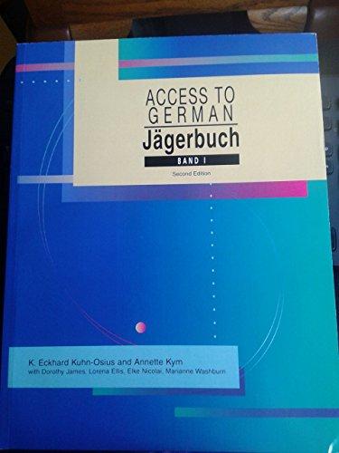 Jägerbuch: Access to German, Band 1: Kuhn-Osius, K. Eckhard