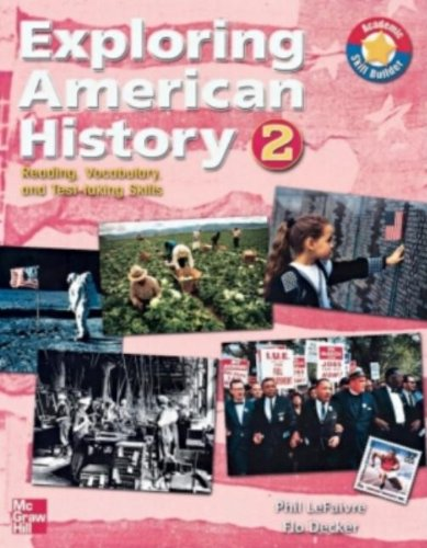 9780072854640: Exploring American History 2: Reading, Vocabulary, and Test-taking Skills (1800-Present)