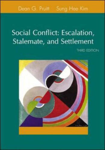 9780072855357: Social Conflict: Escalation, Stalemate, and Settlement (3rd Edition)