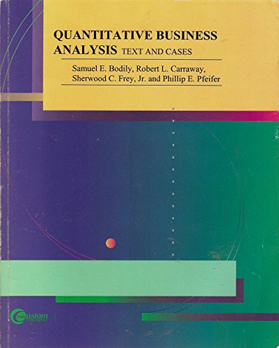 9780072855395: Quantitative Business Analysis: Text and Cases