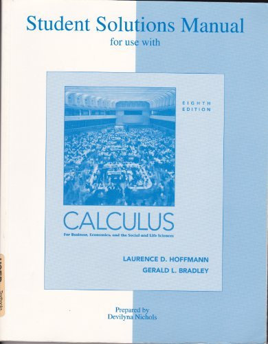 9780072855838: Student Solutions Manual to accompany Calculus for Business, Economics, and the Social and Life Sciences