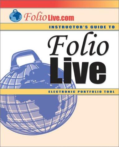 9780072856040: Folio Live - Electronic Portfolio Tool (Instructor's Guide)