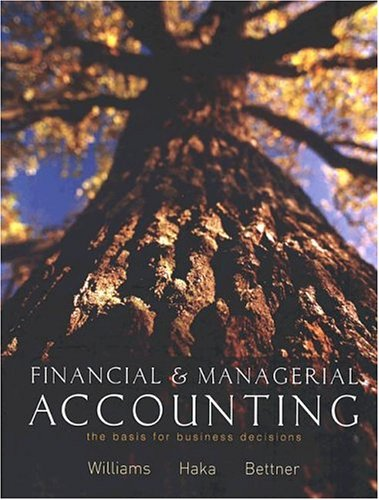 9780072856590: Financial and Managerial Accounting: The Basis for Business Decisions