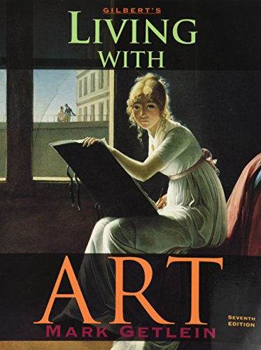 9780072859348: Gilbert's Living with Art