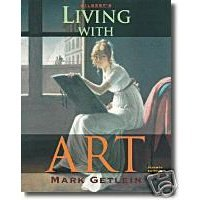 9780072859362: Gilbert's Living with Art- Projects Manual and Writing Guide