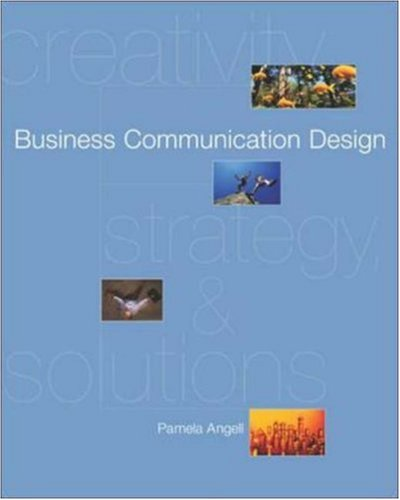 9780072859850: Business Communication Design: Creativity, Strategies, Solutions with PowerWeb and BComm Skill Booster