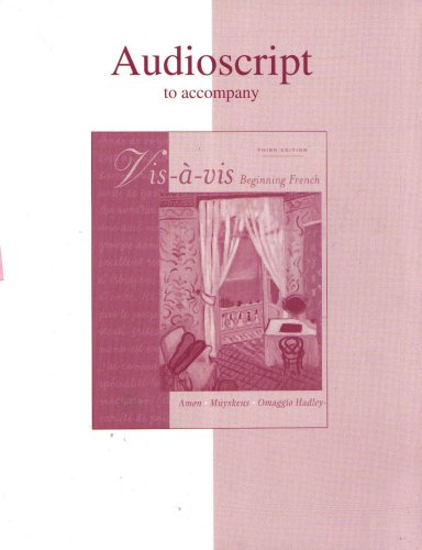 9780072860214: Audioscript to Accompany Vis a Vis Beginning French