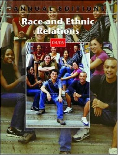 9780072861365: Annual Editions: Race and Ethnic Relations 04/05 (Annual Editions: Race & Ethnic Relations)