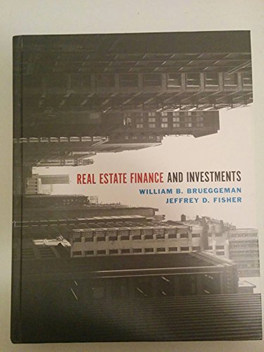 Real Estate Finance and Investments: Jeffrey D. Brueggeman