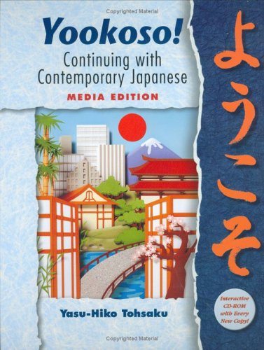 9780072862140: Yookoso! Continuing with Contemporary Japanese (Student Edition) Media Edition