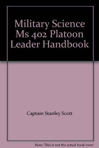9780072862386: Military Science Ms 402 Platoon Leader Handbook