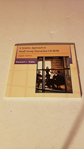 9780072862485: A Systems Approach to Small Group Interaction