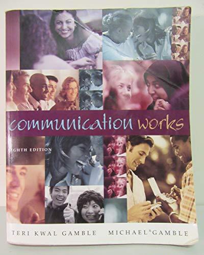 9780072862829: Communication Works