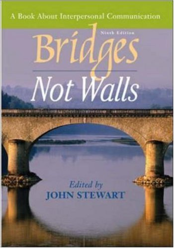 9780072862867: Bridges Not Walls: A Book About Interpersonal Communication