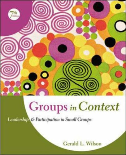 9780072862874: Groups in Context: Leadership and Participation in Small Groups