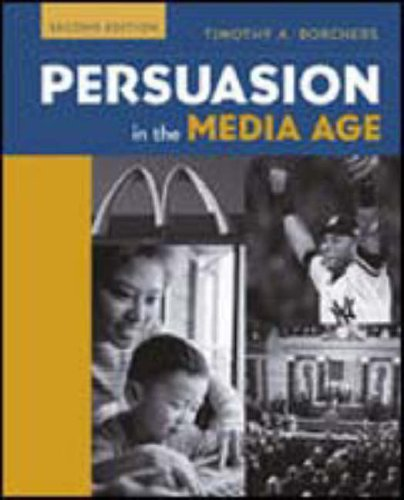 9780072862911: Persuasion in the Media Age