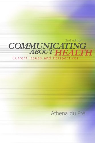 9780072862942: Communicating About Health: Current Issues and Perspectives