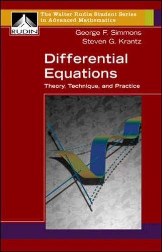 9780072863154: Differential Equations: Theory, Technique, and Practice (Walter Rudin Student Series in Advanced Mathematics)