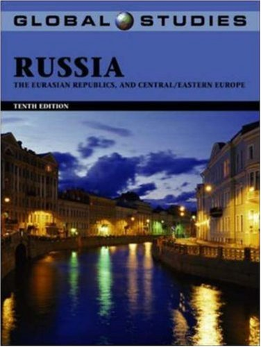 9780072863819: Global Studies: Russia, The Eurasian Republics, and Central/Eastern Europe, 10th Edition (Global Studies)