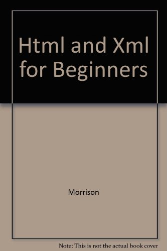 9780072864243: Html and Xml for Beginners