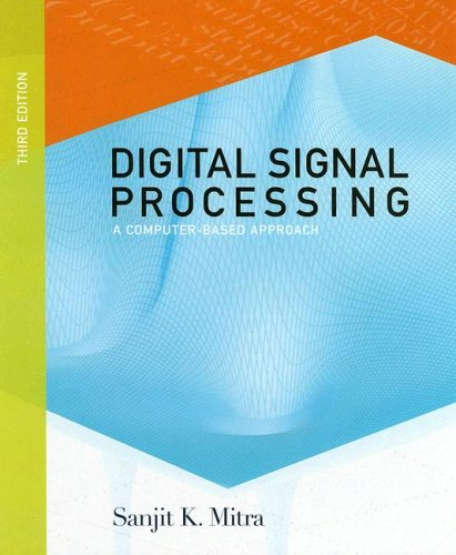 9780072865462: Digital Signal Processing: A Computer Based Approach