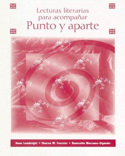 9780072865646: Lecturas literarias para acompanar Punto y aparte