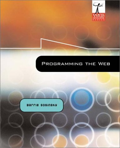 9780072866056: Programming the Web: An Introduction (Web Developer Series)