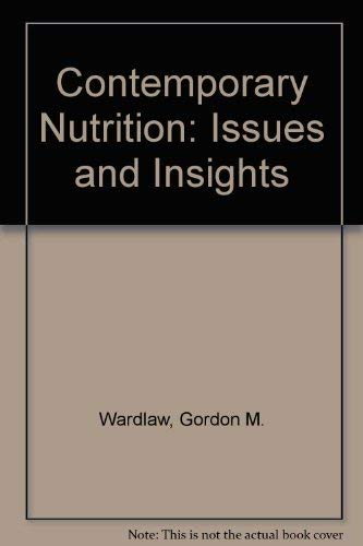 9780072866698: Contemporary Nutrition: Issues and Insights, 5/e with FoodWise CD-ROM