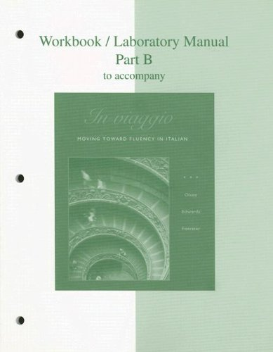 9780072866995: Workbook/Laboratory Manual Part B to accompany In viaggio: Moving Toward Fluency in Italian