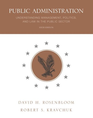 9780072867954: Public Administration: Understanding Management, Politics, and Law in the Public Sector
