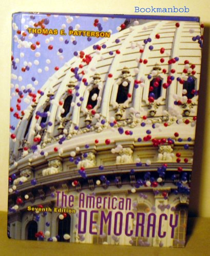 9780072868036: The American Democracy
