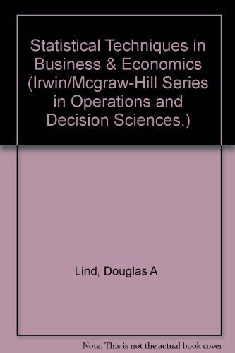 9780072868258: Statistical Techniques in Business & Economics - Instructor's Edition (Irwin/Mcgraw-Hill Series in Operations and Decision Sciences.)
