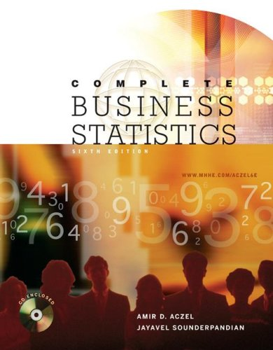 9780072868821: Complete Business Statistics (McGraw-Hill/Irwin Series Operations and Decision Sciences)