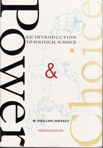 9780072868968: Power & Choice: An Introduction to Political Science