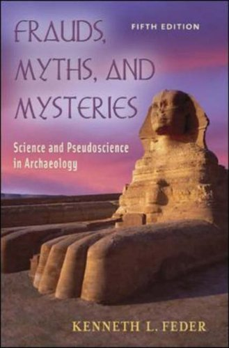 9780072869484: Frauds, Myths, and Mysteries: Science and Pseudoscience in Archaeology