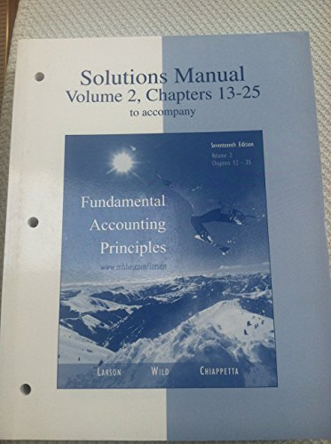 9780072869903: Solutions Manual Volume 2 Chapters 13-25 to Accompany Fundamental Accounting Principles