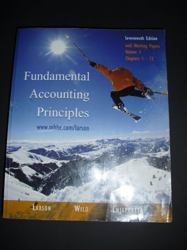 9780072869934: Fundamental Accounting Principles: with working papers, Vol. 1, Chapters 1-12